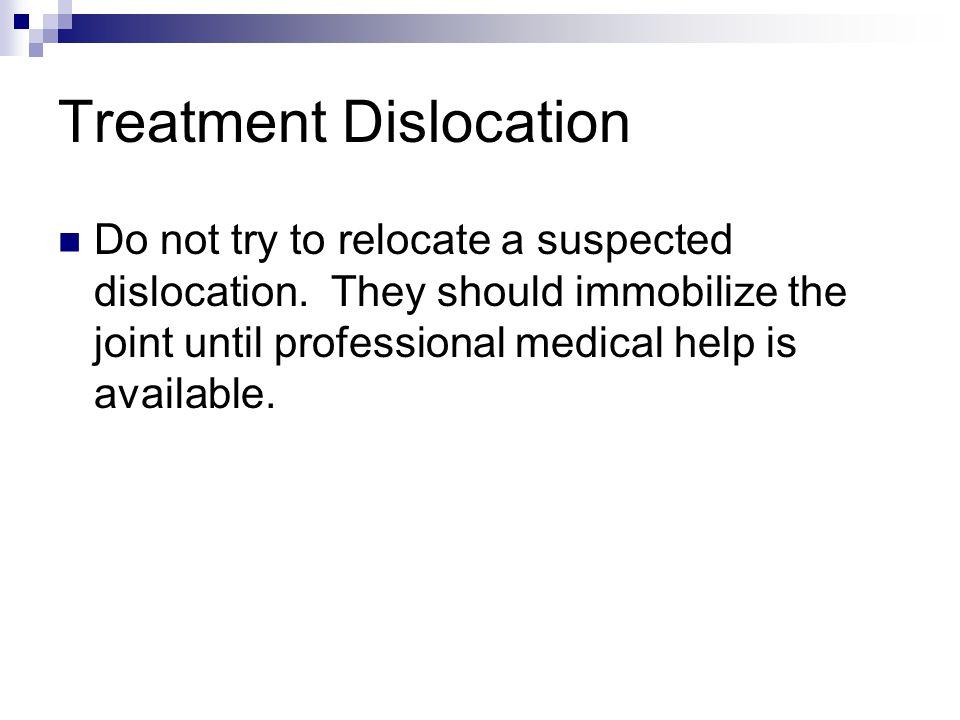 Treatment Dislocation