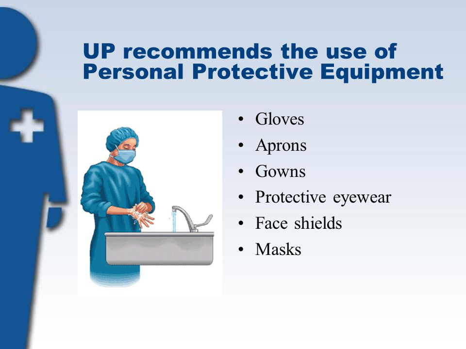 UP recommends the use of Personal Protective Equipment