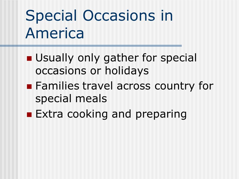 Special Occasions in America