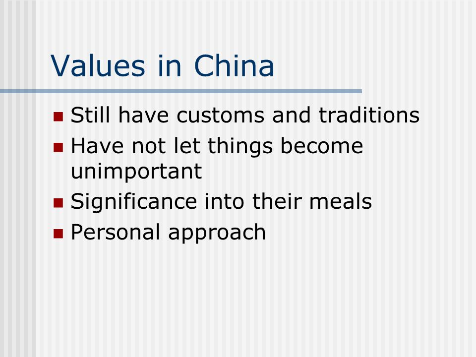 Values in China Still have customs and traditions
