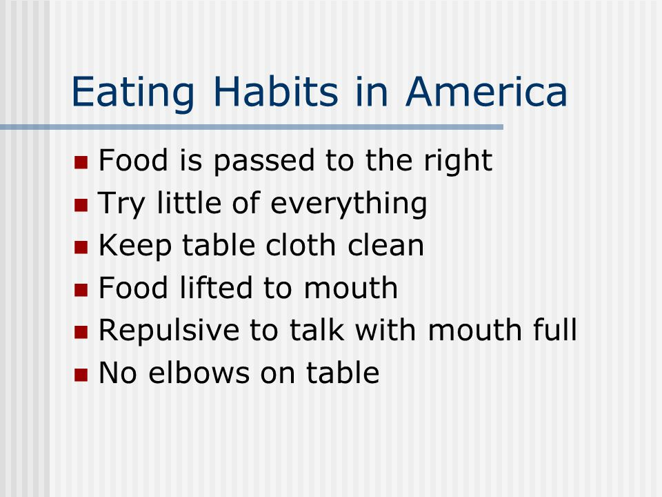 Eating Habits in America