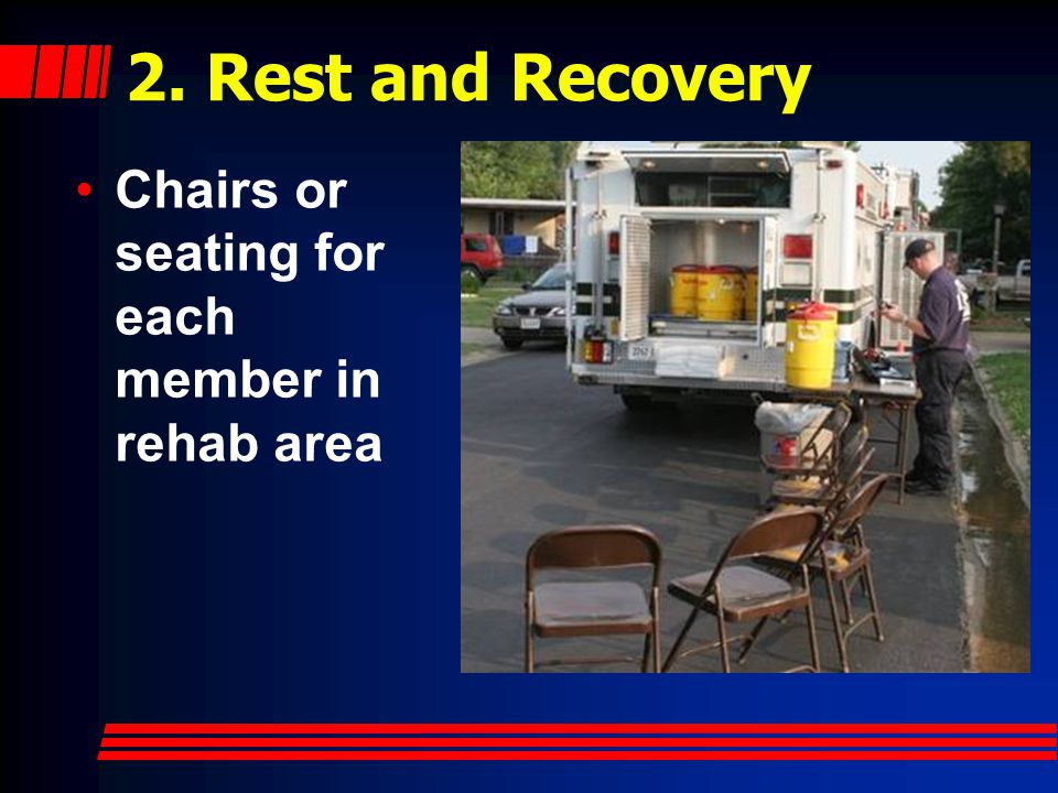 2. Rest and Recovery Chairs or seating for each member in rehab area