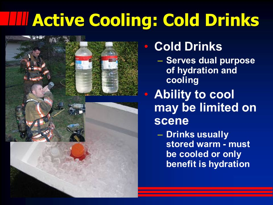 Active Cooling: Cold Drinks