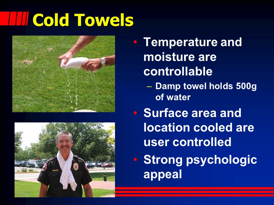 Cold Towels Temperature and moisture are controllable