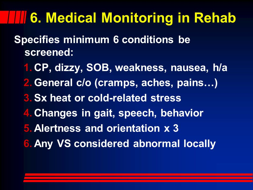 6. Medical Monitoring in Rehab