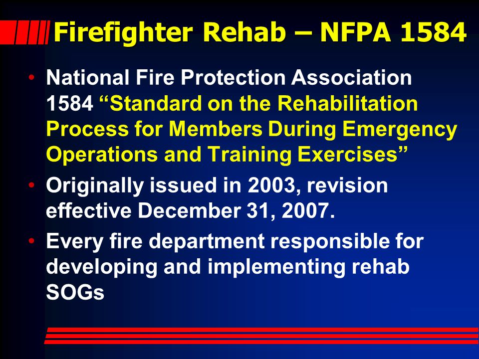 Firefighter Rehab – NFPA 1584