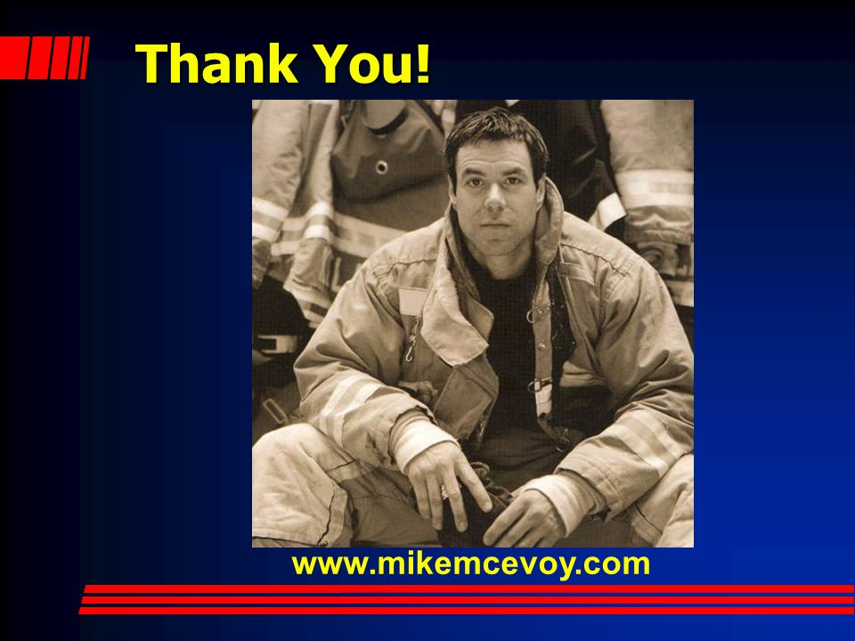Thank You! www.mikemcevoy.com