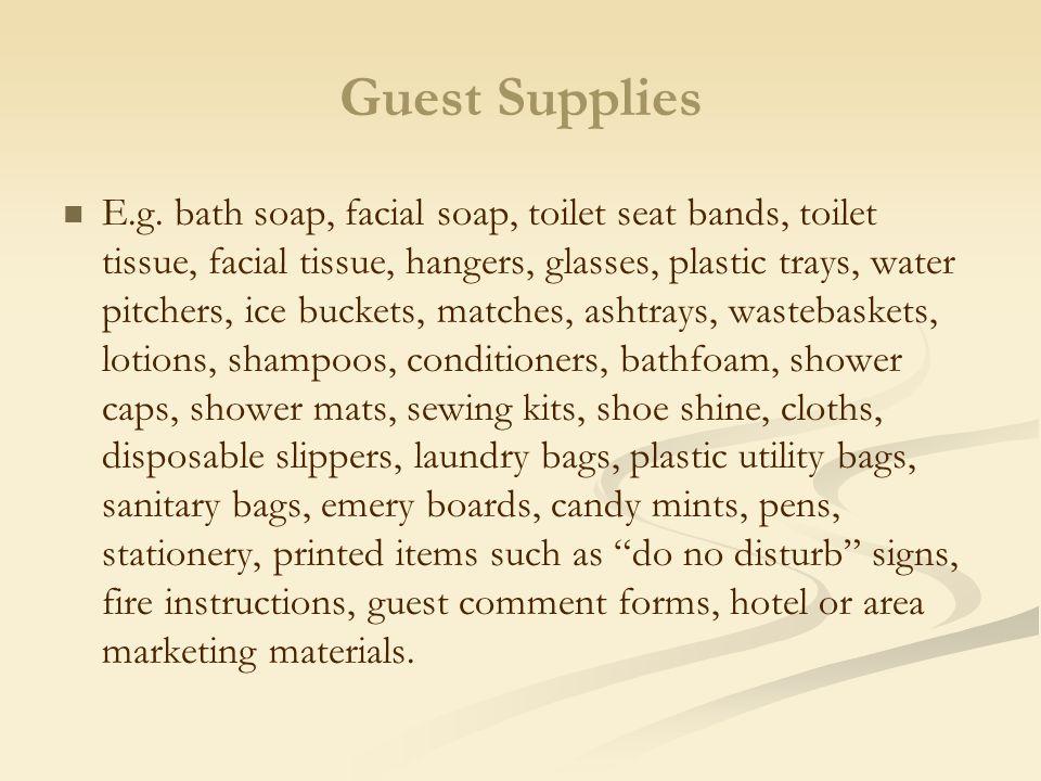 Guest Supplies