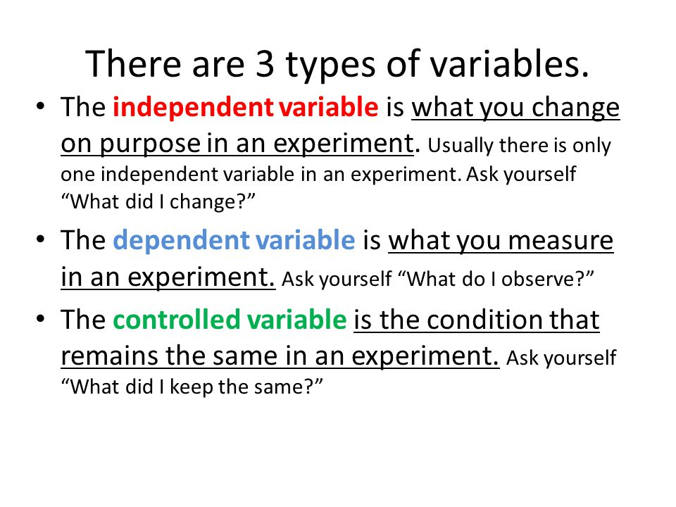 There are 3 types of variables.