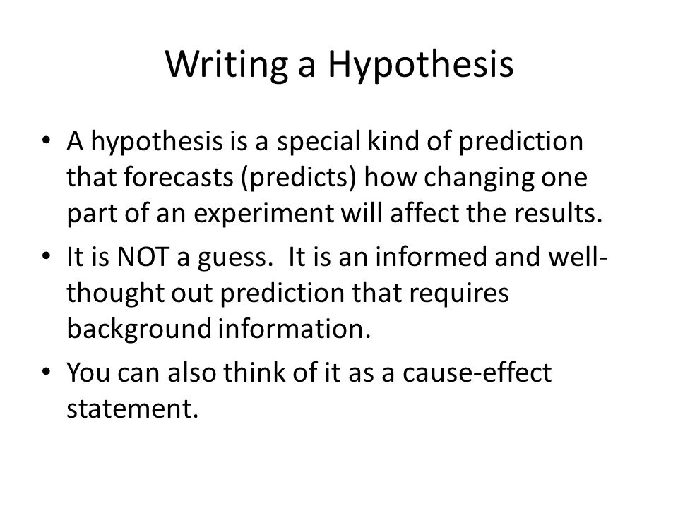 Writing a Hypothesis