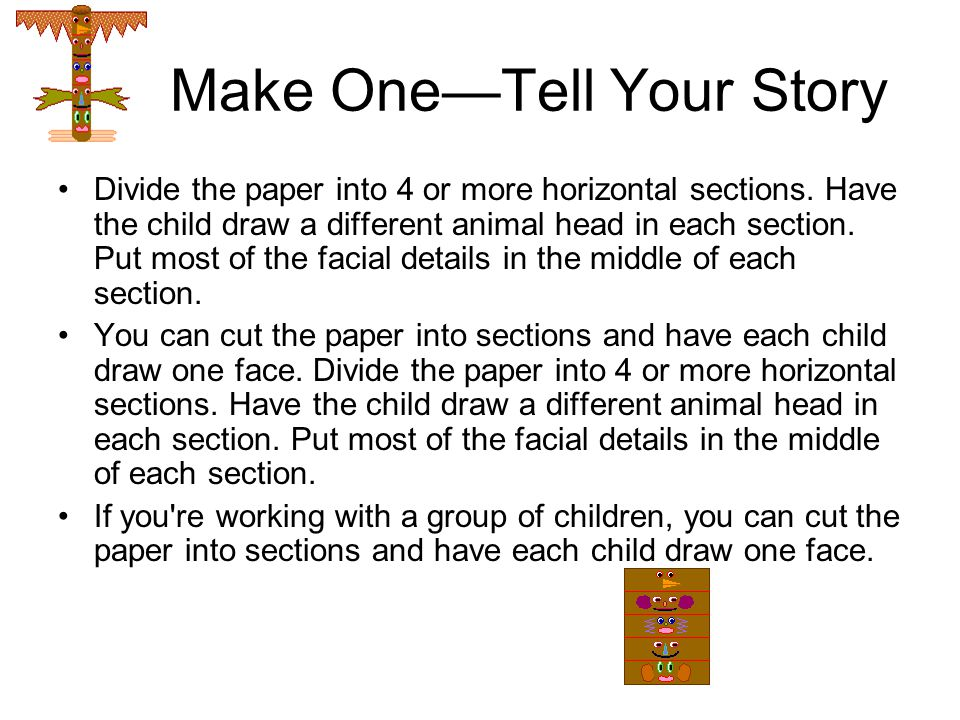 Make One—Tell Your Story