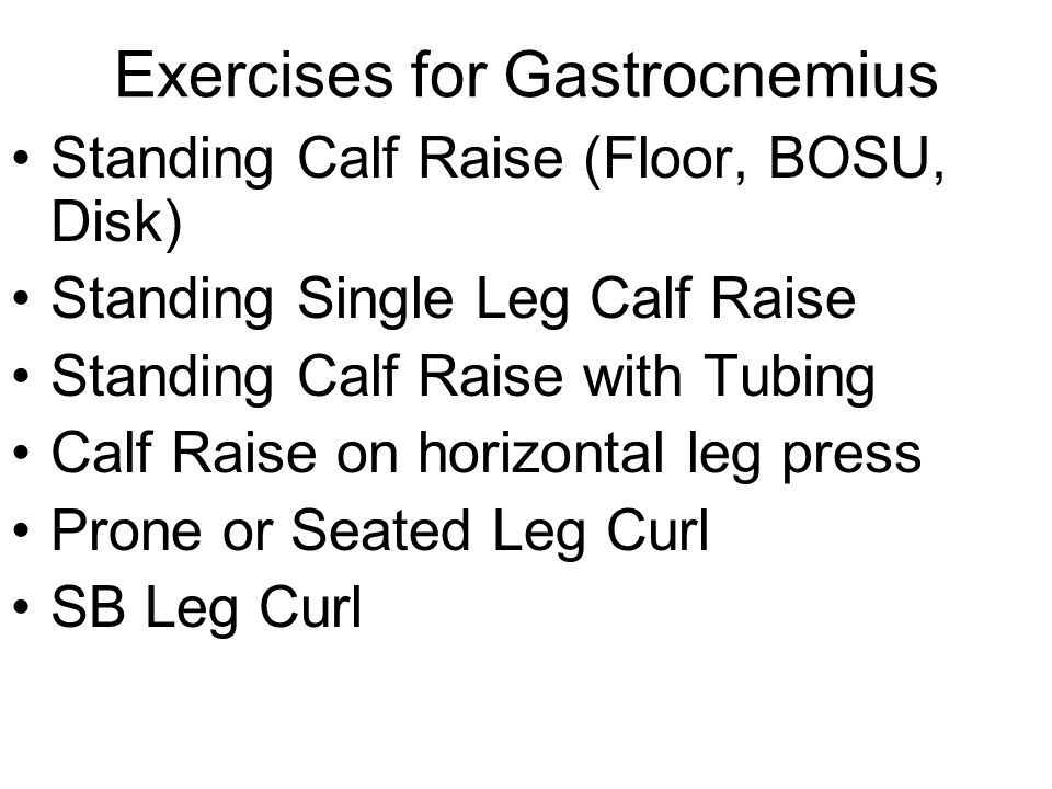 Exercises for Gastrocnemius