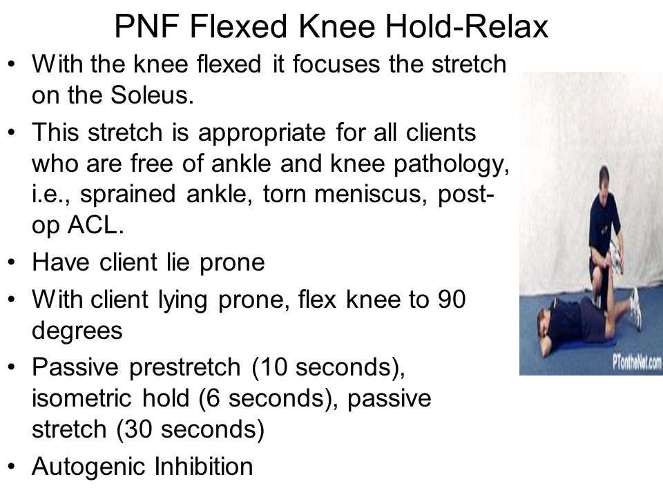 PNF Flexed Knee Hold-Relax
