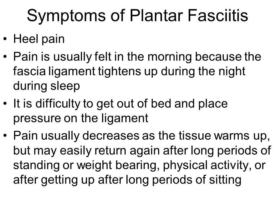 Symptoms of Plantar Fasciitis