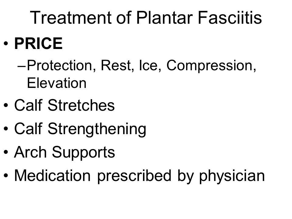 Treatment of Plantar Fasciitis