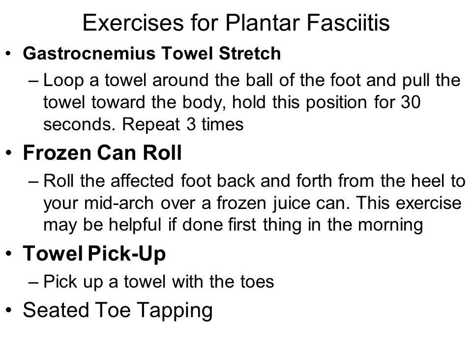 Exercises for Plantar Fasciitis