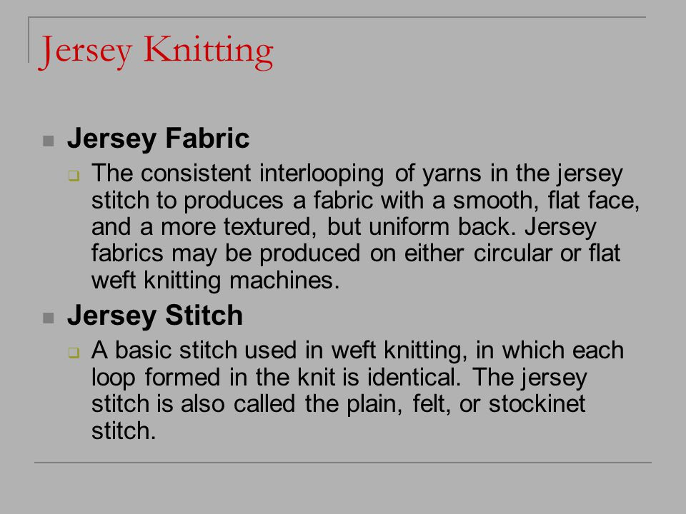 Jersey Knitting Jersey Fabric Jersey Stitch