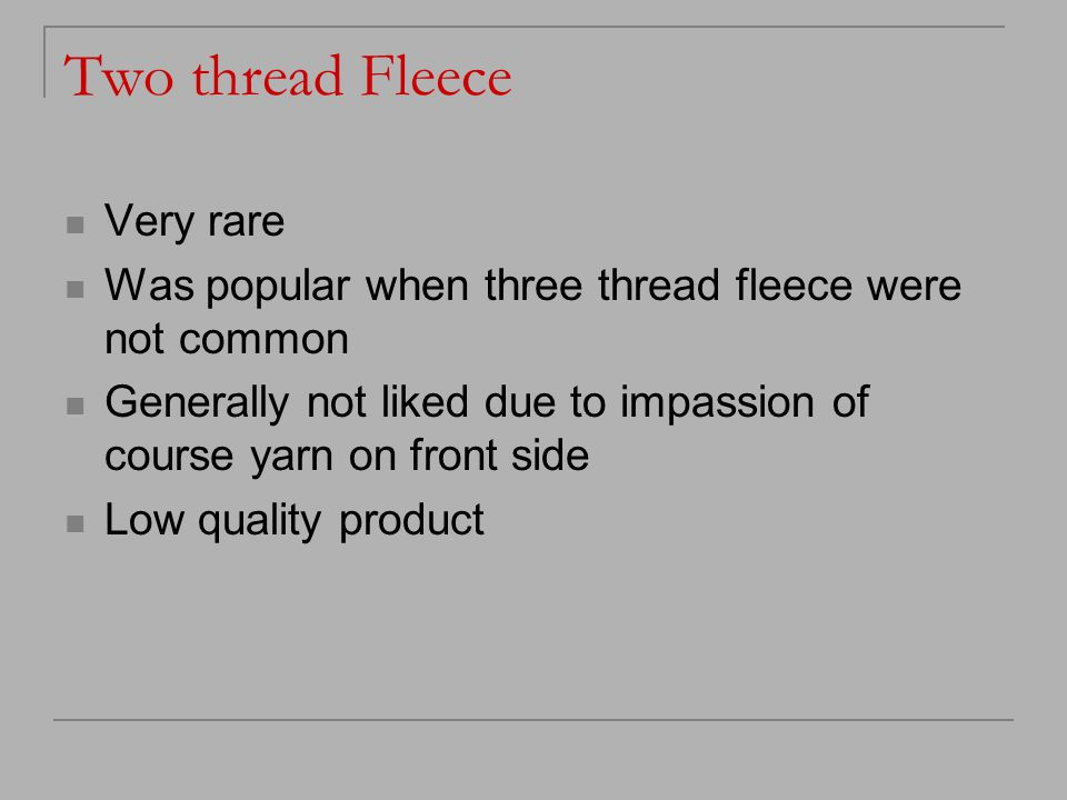 Two thread Fleece Very rare