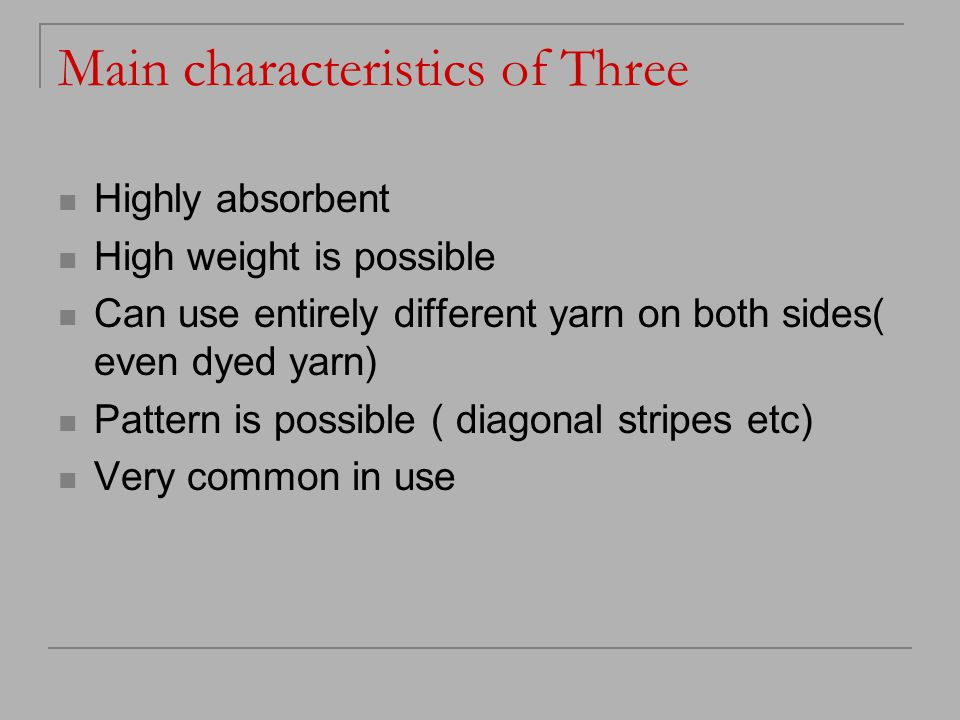 Main characteristics of Three