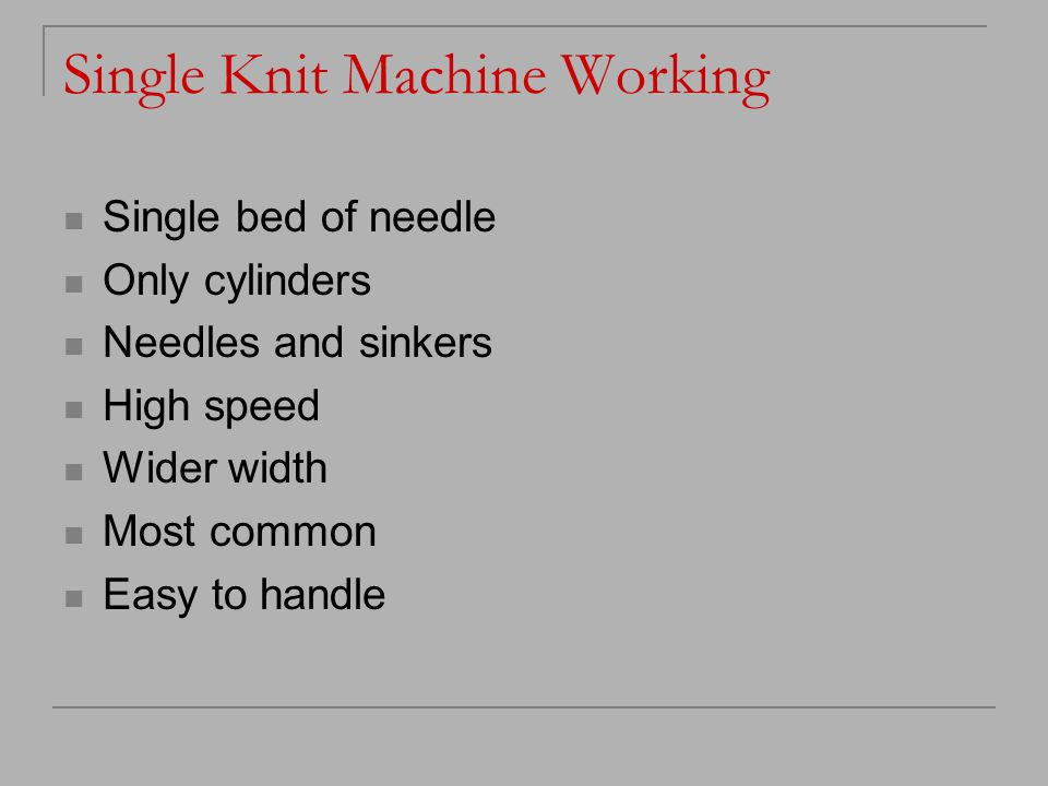 Single Knit Machine Working