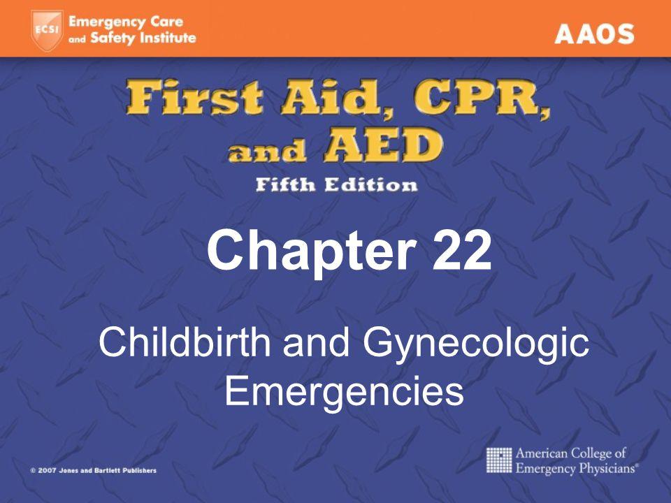 Childbirth and Gynecologic Emergencies