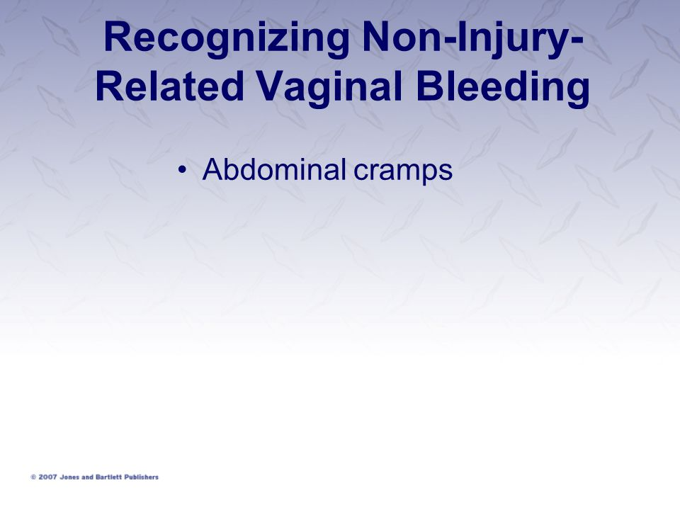 Recognizing Non-Injury-Related Vaginal Bleeding