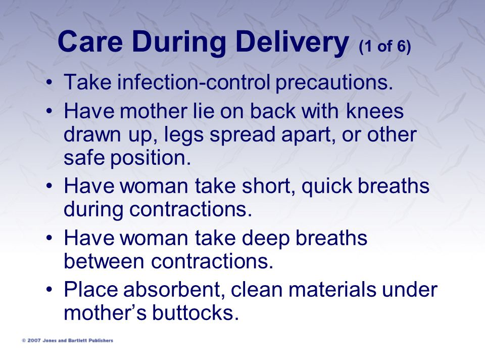 Care During Delivery (1 of 6)