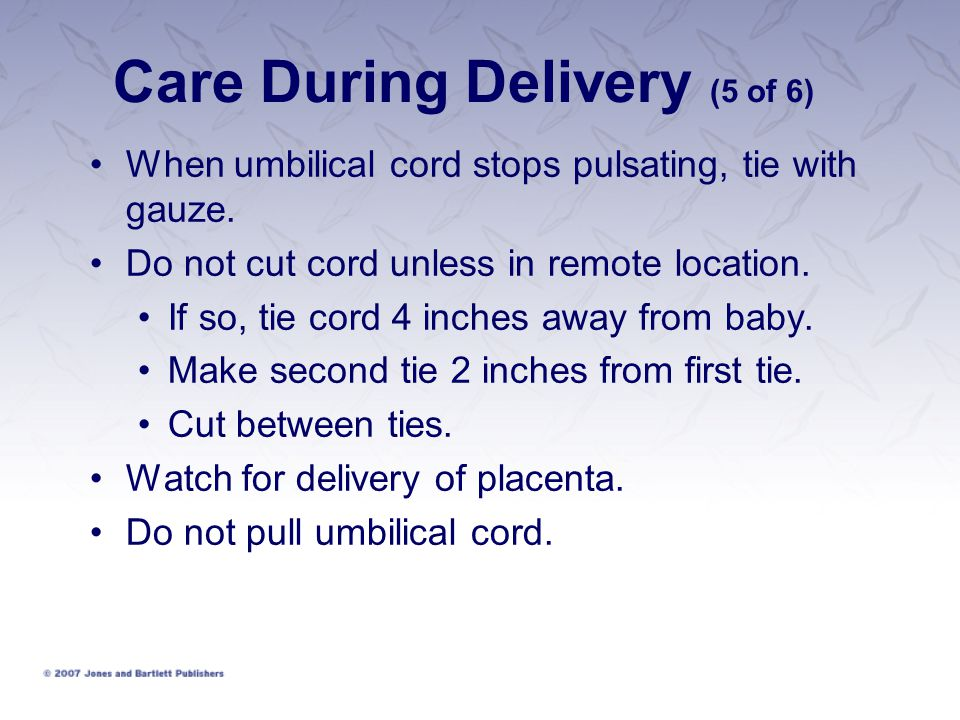 Care During Delivery (5 of 6)