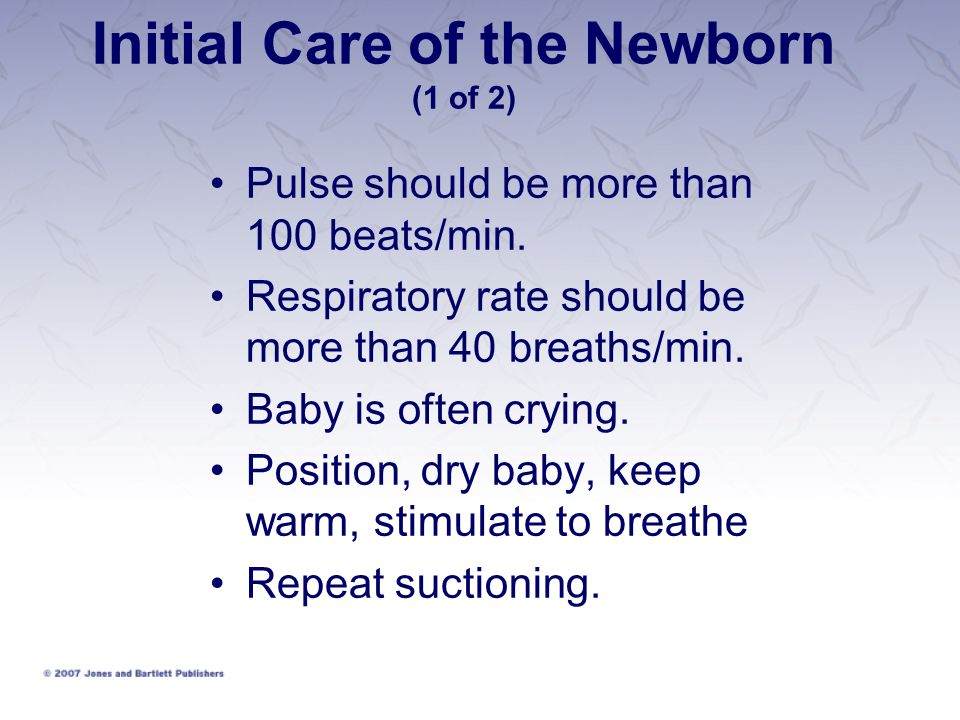 Initial Care of the Newborn (1 of 2)
