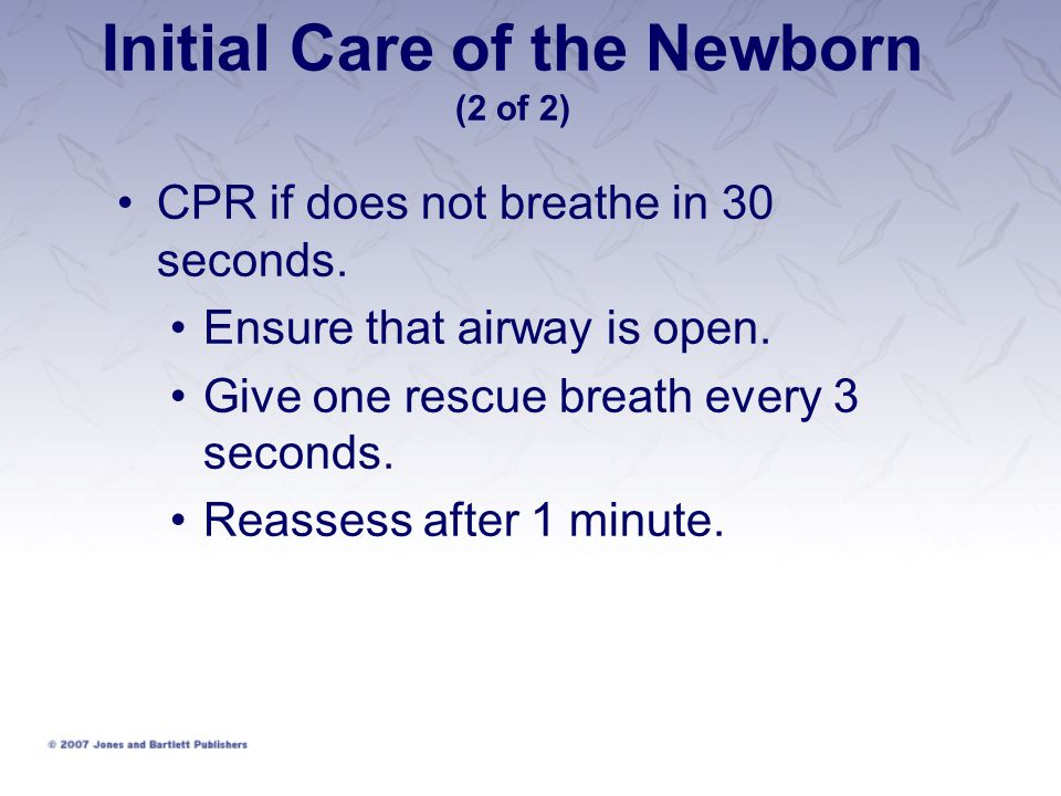 Initial Care of the Newborn (2 of 2)