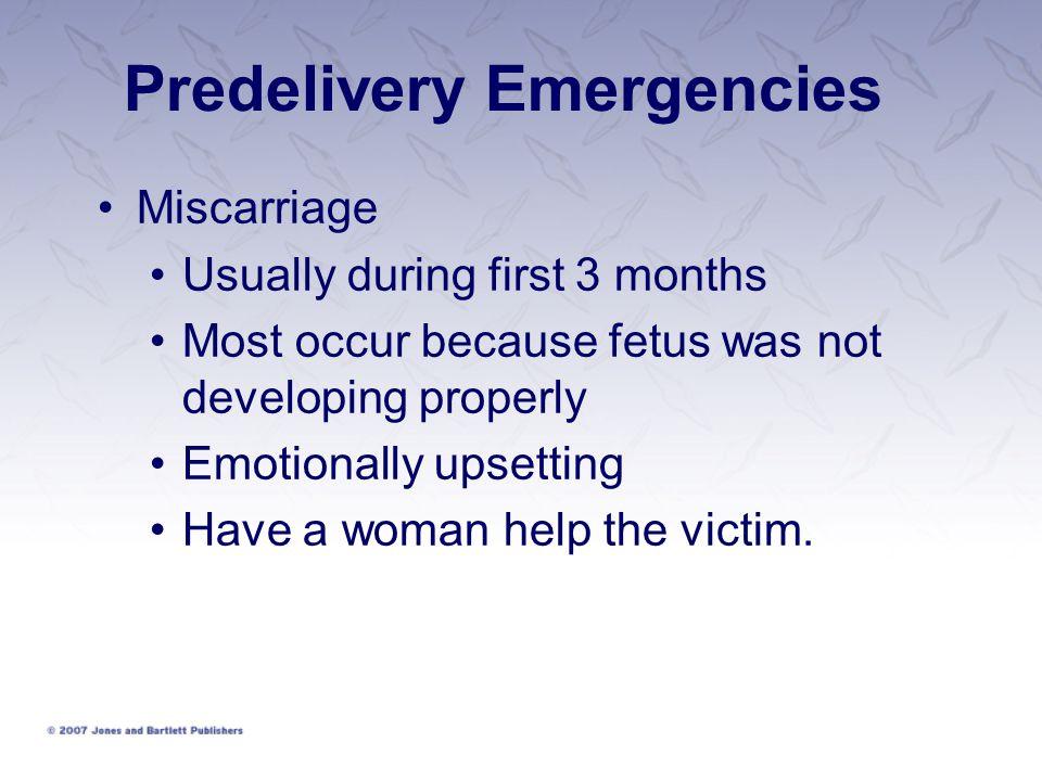 Predelivery Emergencies