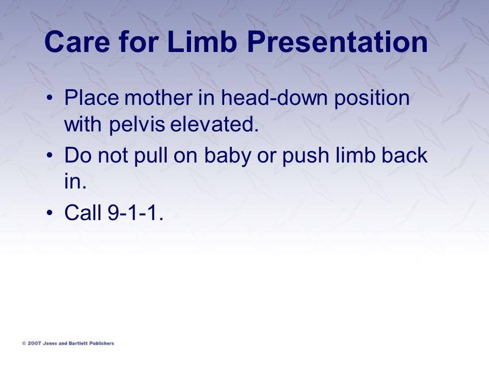 Care for Limb Presentation