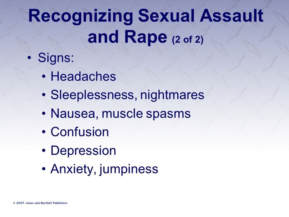 Recognizing Sexual Assault and Rape (2 of 2)