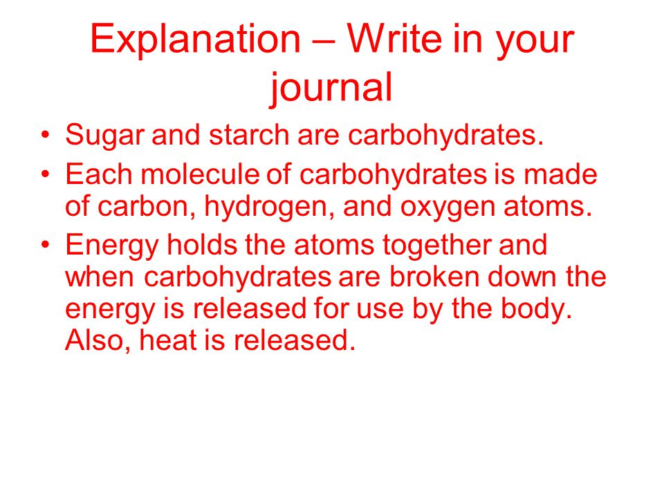 Explanation – Write in your journal