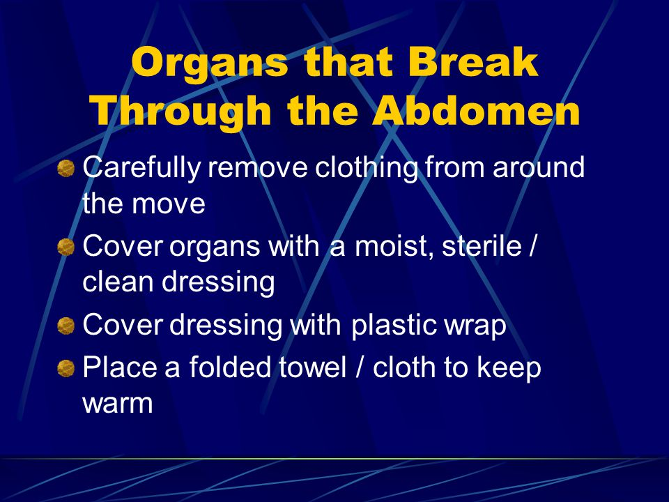 Organs that Break Through the Abdomen