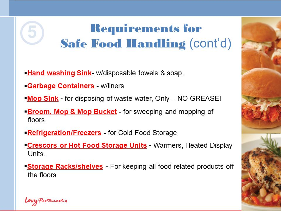 Requirements for Safe Food Handling (cont'd)
