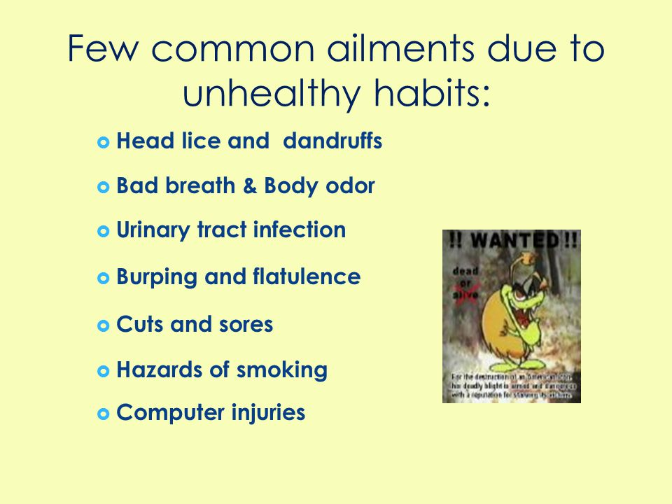 Few common ailments due to unhealthy habits: