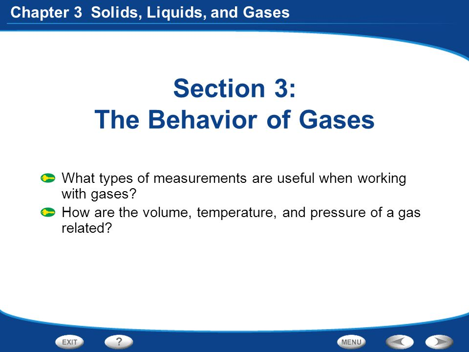 Section 3: The Behavior of Gases