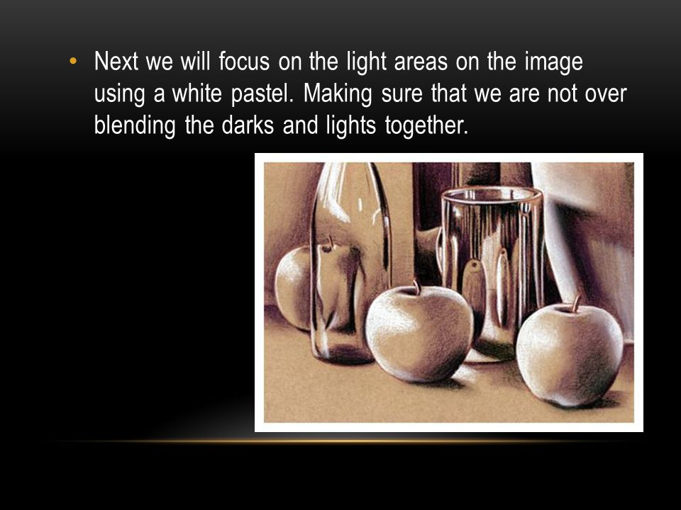 Next we will focus on the light areas on the image using a white pastel.