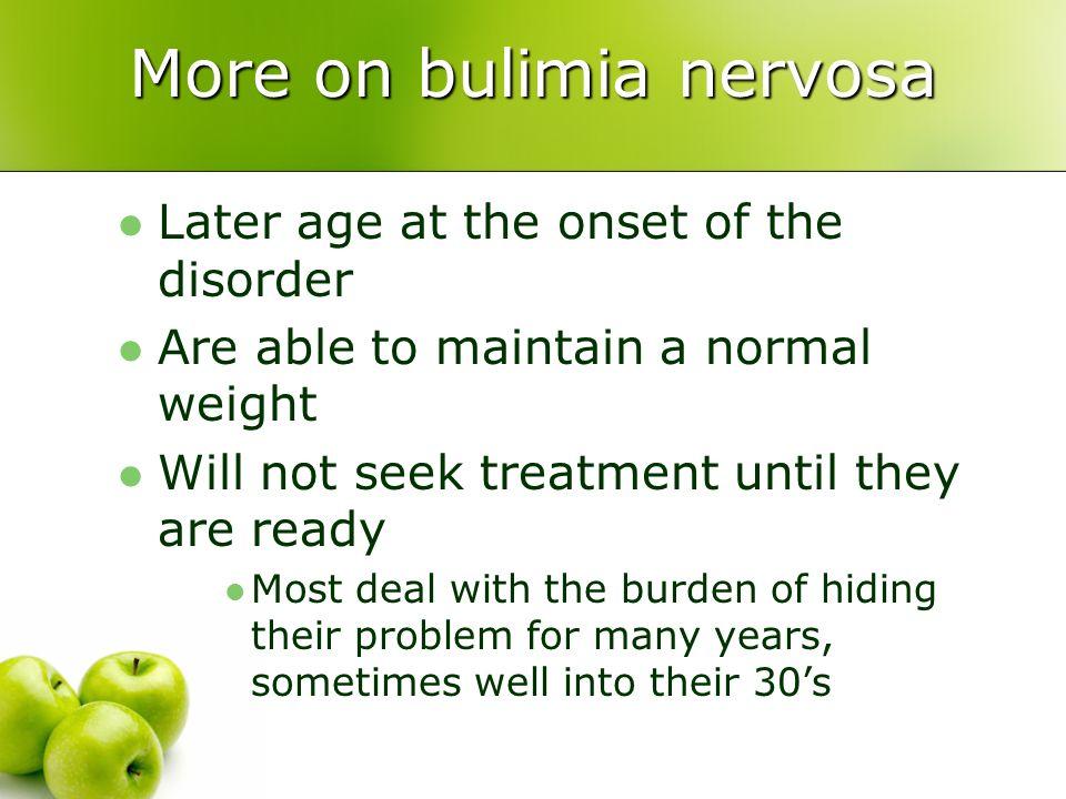 More on bulimia nervosa
