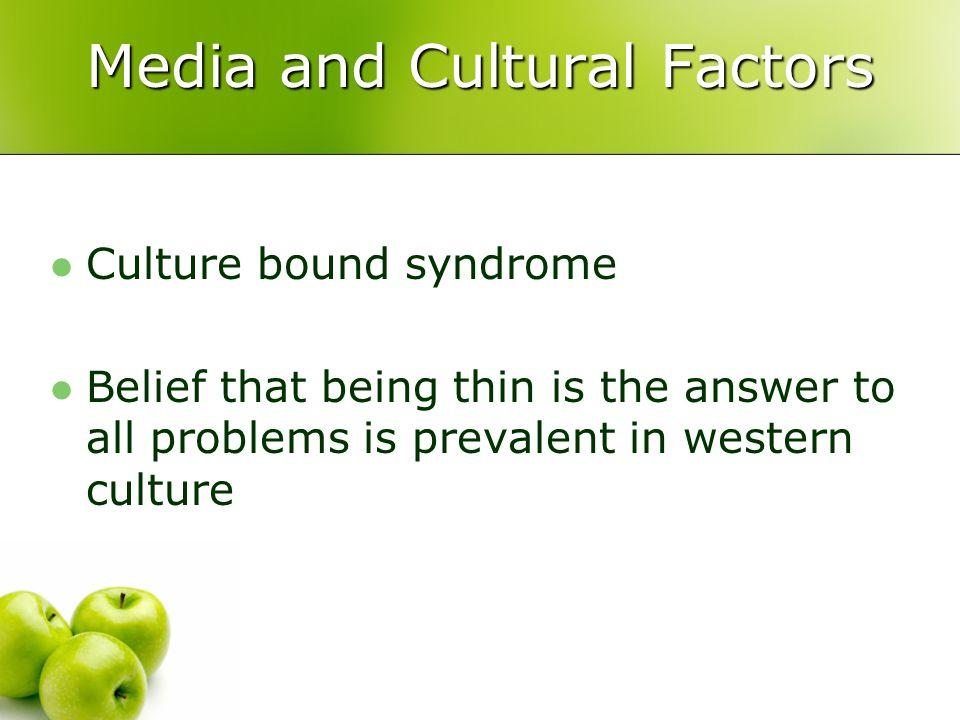 Media and Cultural Factors