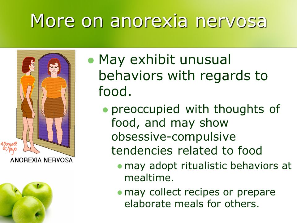 More on anorexia nervosa