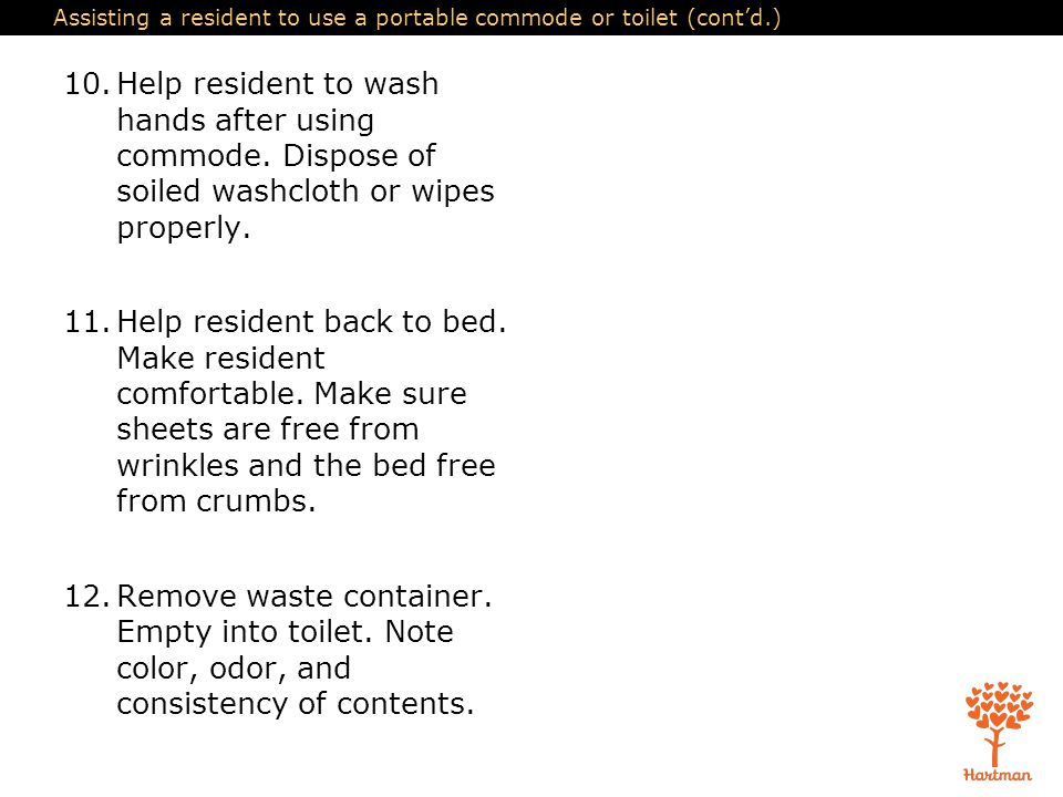 Assisting a resident to use a portable commode or toilet (cont'd.)