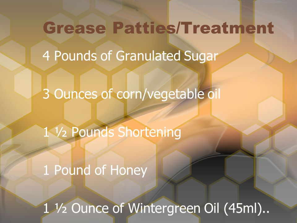 Grease Patties/Treatment