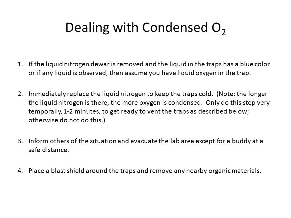 Dealing with Condensed O2