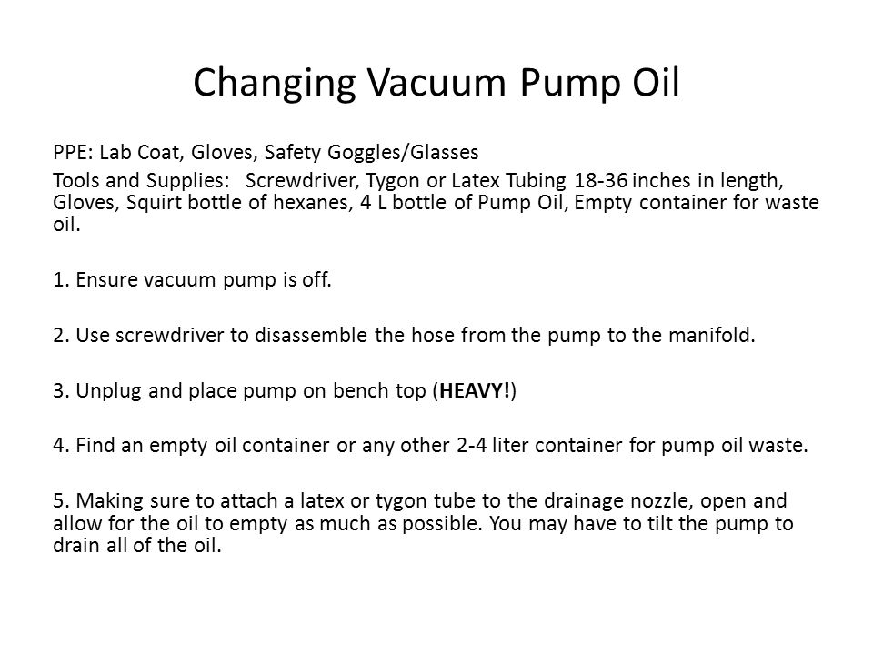 Changing Vacuum Pump Oil