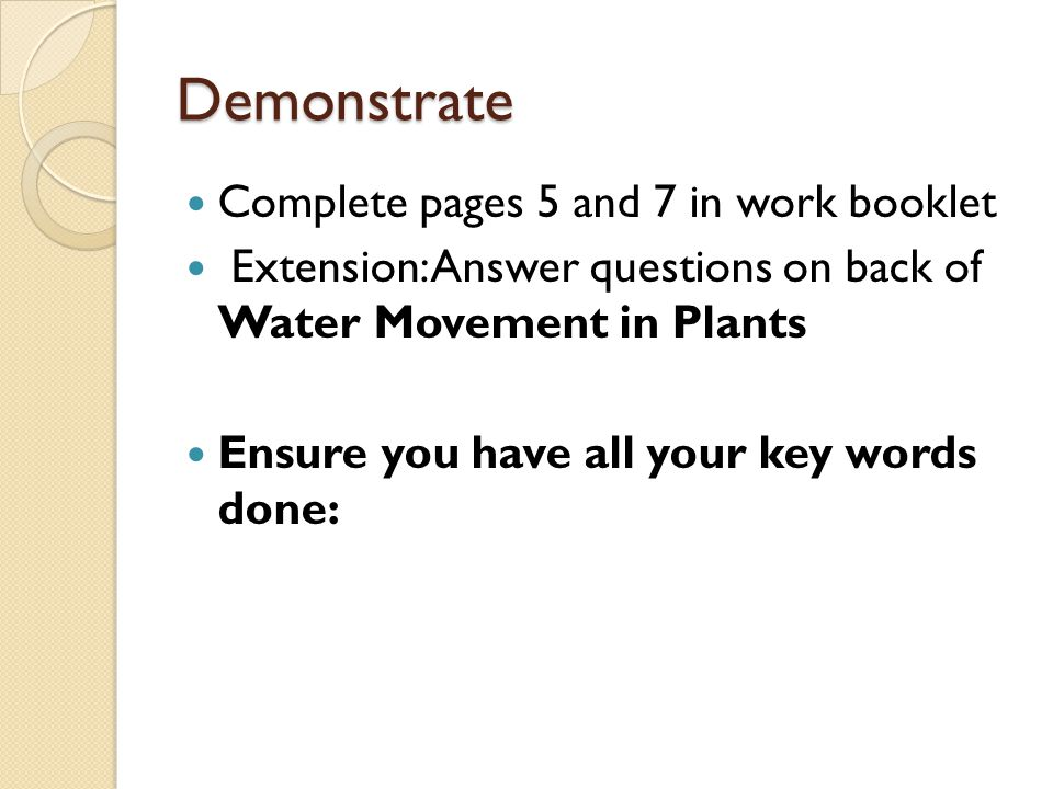 Demonstrate Complete pages 5 and 7 in work booklet