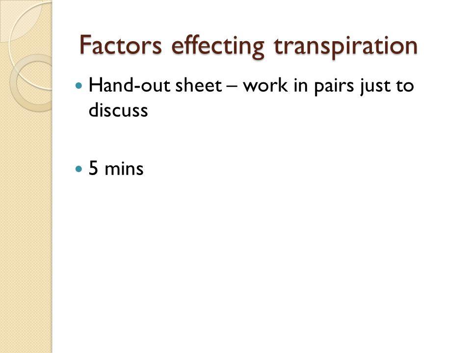 Factors effecting transpiration