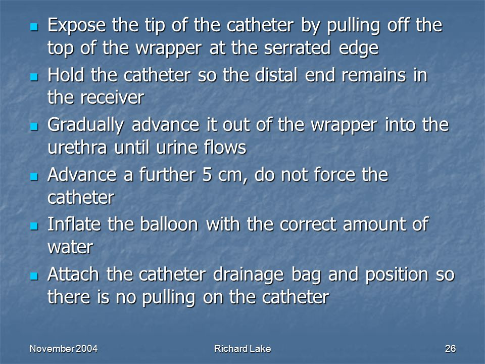 Hold the catheter so the distal end remains in the receiver