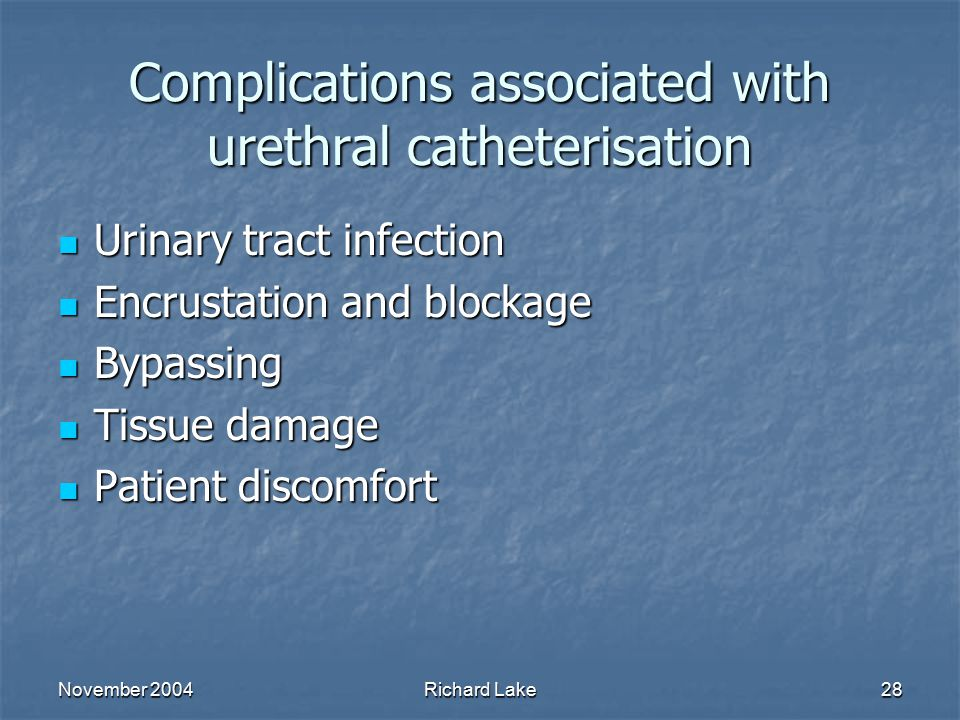 Complications associated with urethral catheterisation